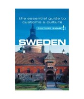 Sweden - Culture Smart!: The Essential Guide to Customs & Culture