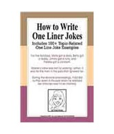 How To Write One Liner Jokes: Includes 100+ Topic-Related One Line Joke Examples
