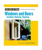 Windows & Doors (For Pros By Pros)