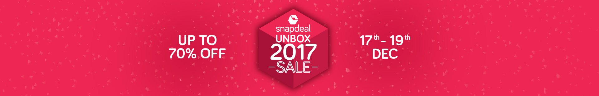 Snapdeal Unbox 2017 Sale – Up to 70% Off | 17-19 Dec @ Snapdeal – Electronics