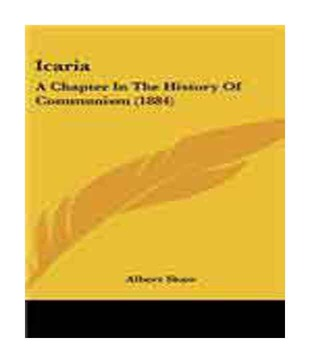 Icaria: A Chapter in the History of Communism (1884)