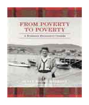 From Poverty to Poverty: A Scotsman Encounters Canada